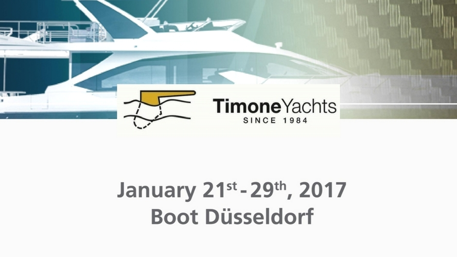 TIMONE YACHTS AL BOOT DUSSELDORF 2017